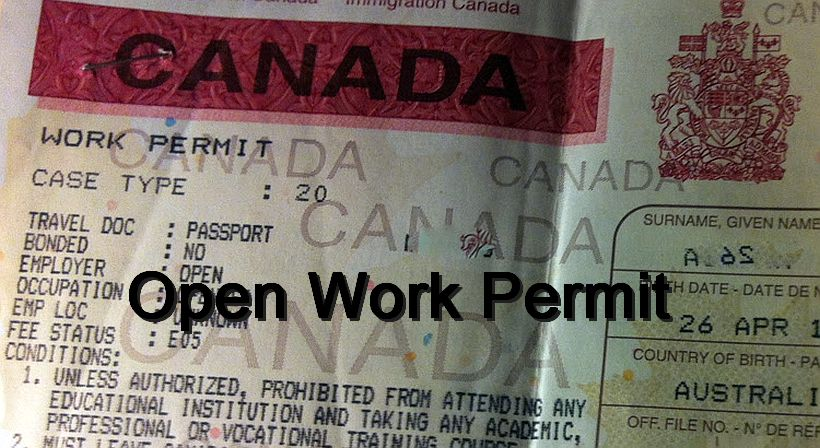 Immigrate to Canada: The Advantage Of Open Work Permit