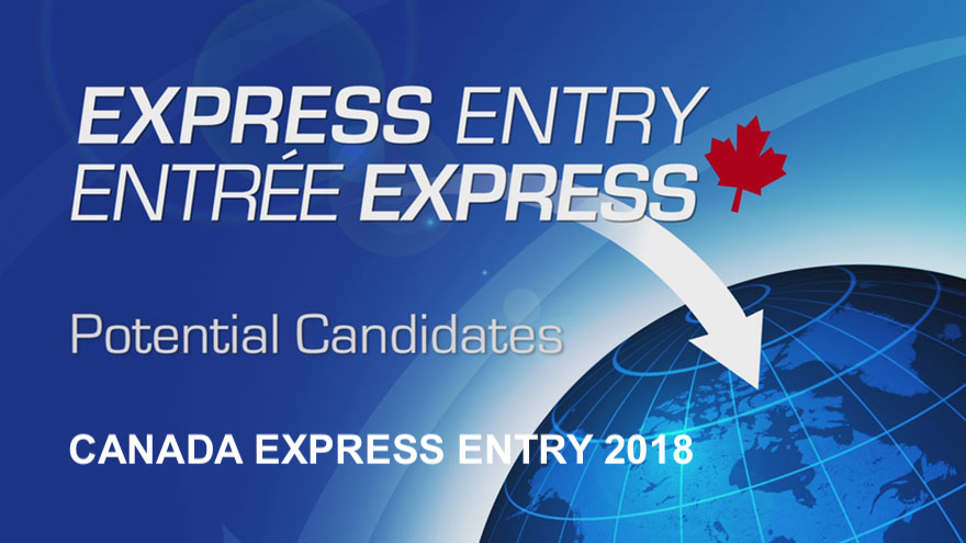 CANADA EXPRESS ENTRY 2018: WHAT TO EXPECT!